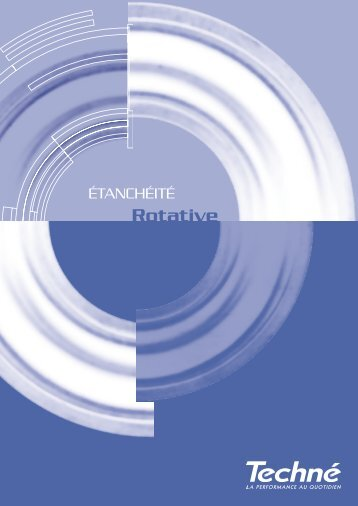 Etanchéité rotative - Techné
