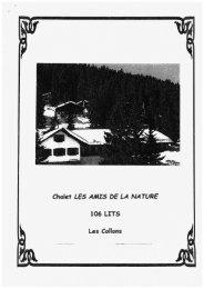 Chalet LES AMIS bE LA NATURE 106 LITS Les Collons