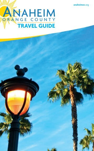 2012 anaheim orange county travel guide