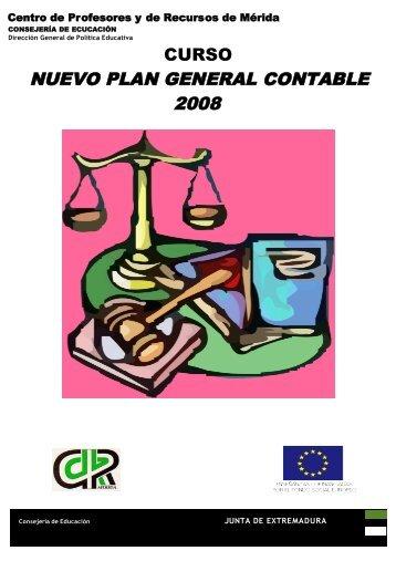 NUEVO PLAN GENERAL CONTABLE 2008 - CPR de Mérida