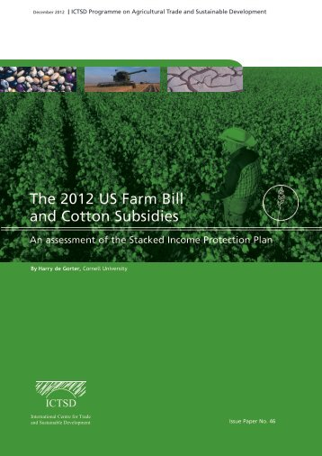 The 2012 US Farm Bill and Cotton Subsidies - ictsd