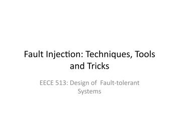 Fault InjecSon: Techniques, Tools and Tricks - Courses