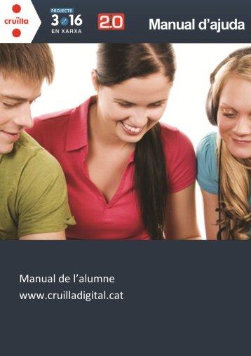 Manual de l'alum ne w w w .cruilladigital.cat