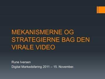 mekanismerne og strategierne bag den virale video - it-forum ...