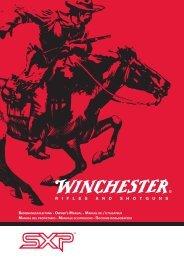 R I F L E S a n d S h o t g u n S - Winchester International