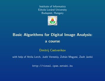Basic Algorithms for Digital Image Analysis: a course