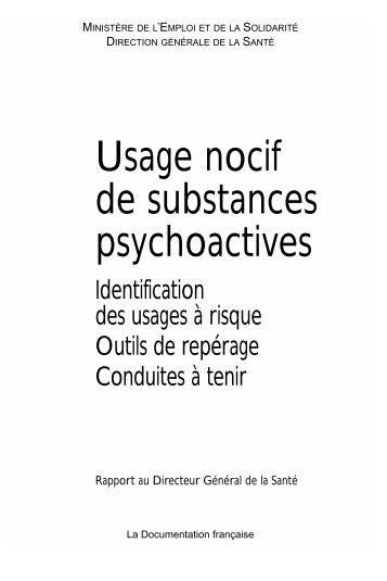 Usage nocif de substances psychoactives - La Documentation ...