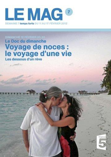 voyage de noces : le voyage d'une vie - France 5