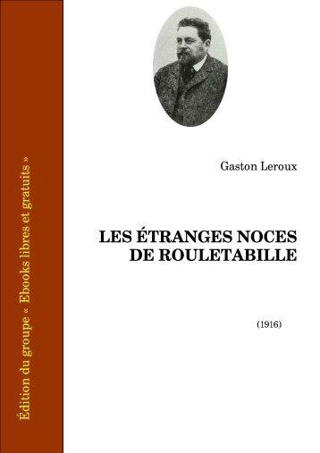 Les étranges noces de Rouletabille - Ebooks libres et gratuits