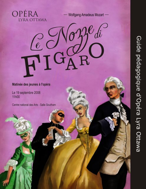 Les noces de Figaro - Opera Lyra Ottawa