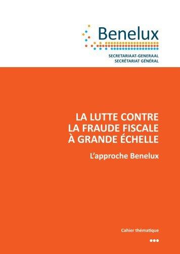La lutte contre la fraude fiscale à grande échelle - Benelux
