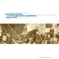 Les gouvernements du Grand-Duché de Luxembourg depuis 1848