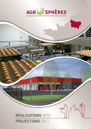 RÉALISATIONS 2010 PROJECTIONS 2011 - Agro-Sphères
