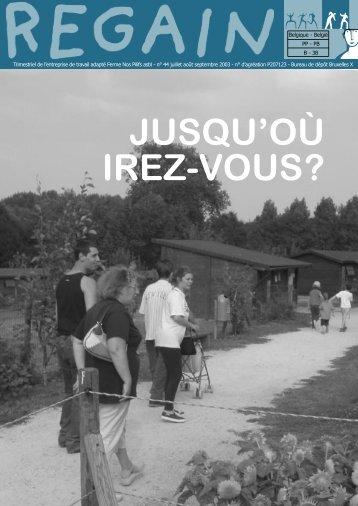 JUSQU'OÙ IREZ-VOUS? - Ferme Nos Pilifs