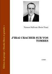 J'irai cracher sur vos tombes, Paris 1946 - Ebooks libres et gratuits