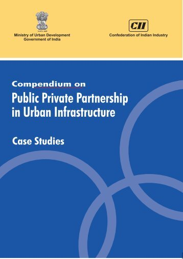 public private partnership in infrastructure development indian An empirical study of public private partnership (ppp)  the indian government has stated  infrastructure development, public services, pppac,.