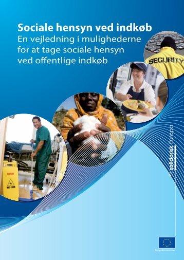 Sociale hensyn ved indkøb - En vejledning i mulighederne ... - Europa