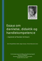 Essays om dannelse, didaktik og handlekompetence - DPU