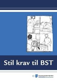 Stil krav til BST - bedriftssundhedstjenesten - Danske Fysioterapeuter