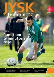 Se JYSK fodbold 2012 nr 05 (PDF-fil, 5,11 MB) - Elbo