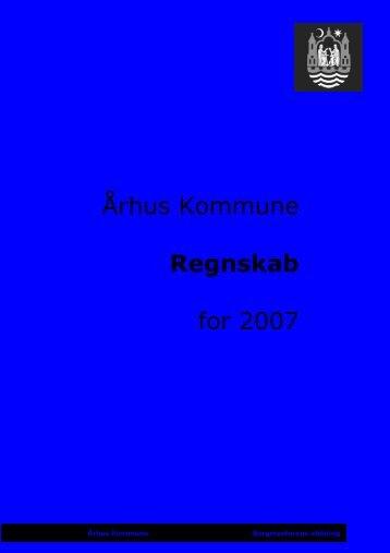 Regnskab 2007 - Aarhus.dk