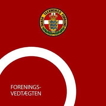 FORENINGS- VEDTÆGTEN - Dansk Taekwondo Forbund