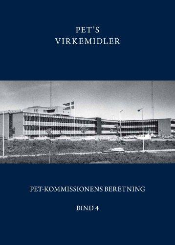 Bind 4: PET's virkemidler - PET-kommissions beretning