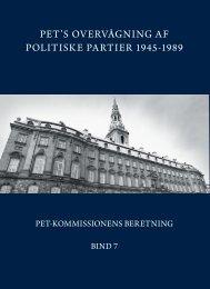 pet's overvågning af politiske partier 1945-1989 - PET-kommissions ...