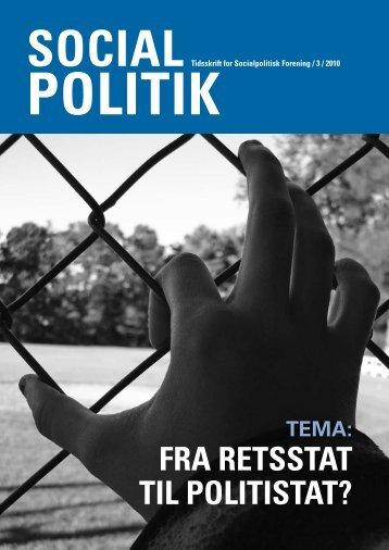 Nr. 3: Fra retstat til politistat? - Socialpolitisk Forening