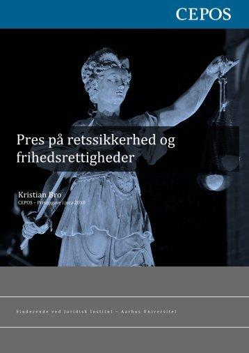 Pres på retssikkerhed og frihedsrettigheder - af Kristian Bro
