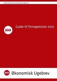 Guide til firmapension 2012 - Økonomisk Ugebrev