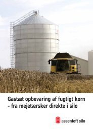 Gastæt opbevaring af fugtigt korn - fra mejetærsker ... - Assentoft Silo