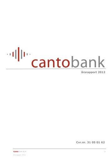årsrapport 2012 Cvr.nr. 31 05 01 62 - Cantobank.dk