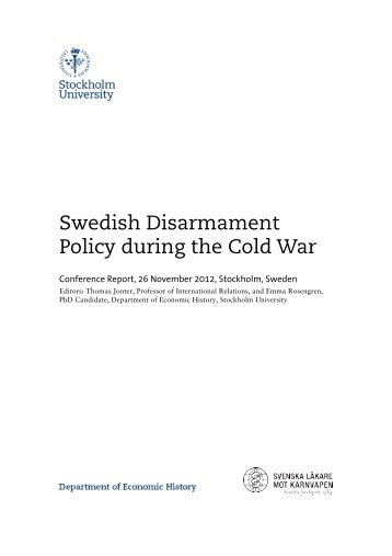 Swedish Disarmament Policy during the Cold War - Woodrow ...