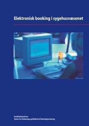 Elektronisk booking i sygehusvæsenet - Sundhedsstyrelsen
