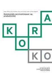 Kommunale serviceniveauer og produktivitet - KORA