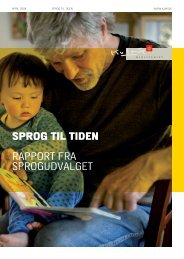 SPROG TIL TIDEN RAPPORT FRA ... - Kulturministeriet