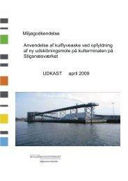 Udkast til miljøgodkendelse - Slagelse Kommune