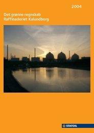 Det grønne regnskab Raffinaderiet Kalundborg 2004 - Statoil