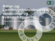 Natur- og Landbrugskommissionen, vandplaner og ... - LandbrugsInfo