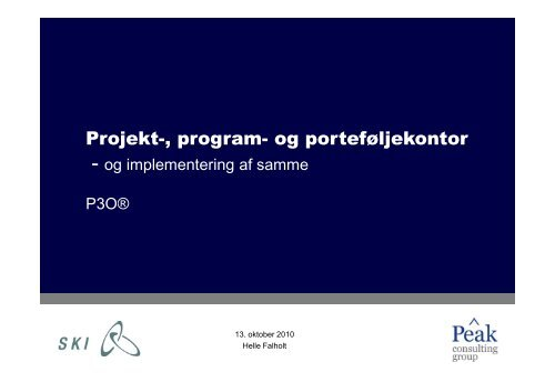 Implementering af PMO hos SKI - Peak Consulting Group