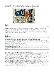 Case Bryggeribranchen og Fur Bryghus Mål Indhold - Ny skriftlighed