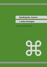 Sønderjyske museer i undervisningen - CFU Danmark