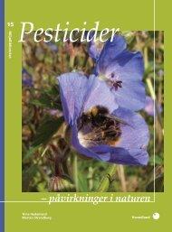 Pesticider – påvirkninger i naturen - DCE - Nationalt Center for Miljø ...