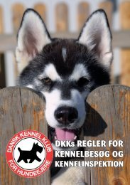 DKKs REGLER FOR KENNELBESØG OG - Dansk Kennel Klub