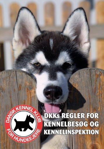 DKKs REGLER FOR KENNELBESØG OG - Dansk Kennel Klub