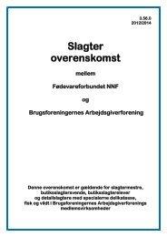 3 56 0 Overenskomst Slagter 2012-2014.pdf - Nnf