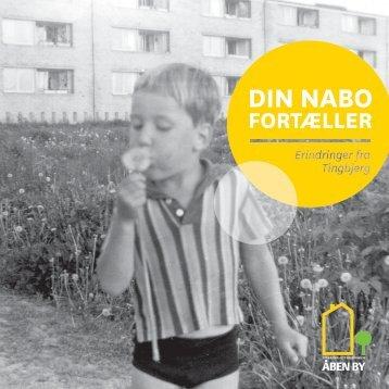Din nabo fortæller - Tingbjerg Forum