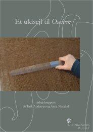 Et uldsejl til Oselven - Vikingeskibsmuseet