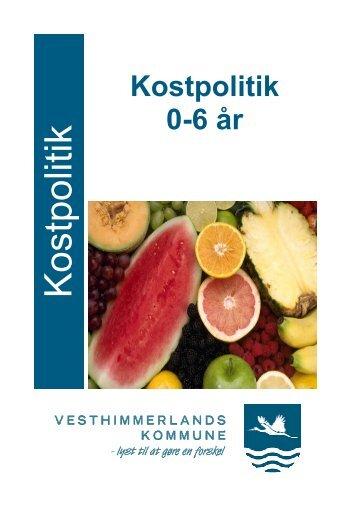"""Læs pjecen """"Kostpolitik 0 - 6 år"""" - Vesthimmerlands Kommune"""